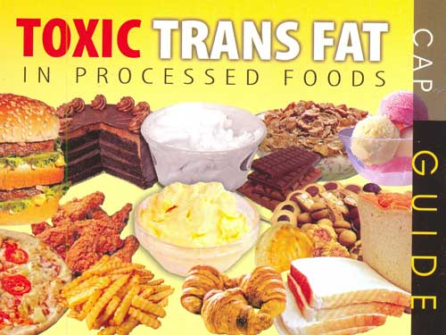 Processed foods contain maximum amount of Trans Fat